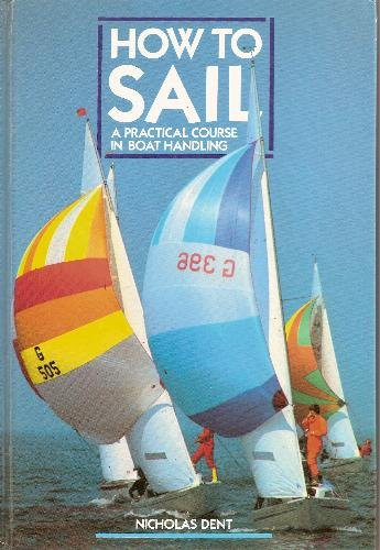 How to Sail by Nicholas Dent