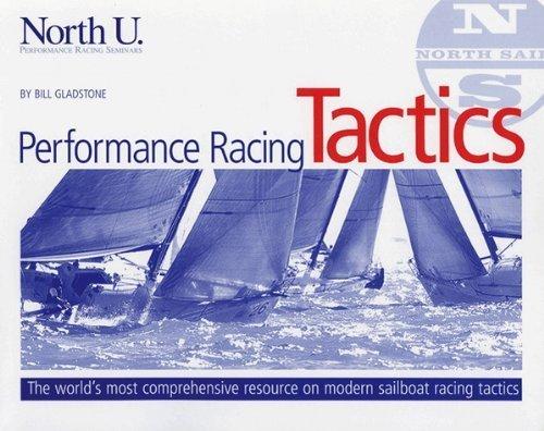 North U Performance Racing Tactics by Bill Gladstone