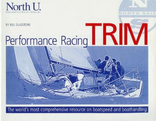 North U Performance Racing Trim by Bill Gladstone